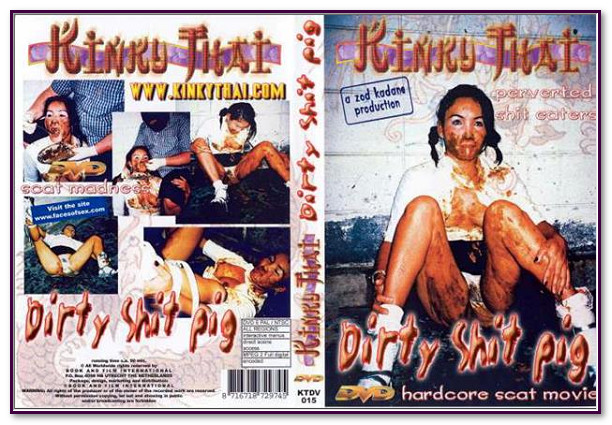 Dirty Shit Pig - Kinky Thai
