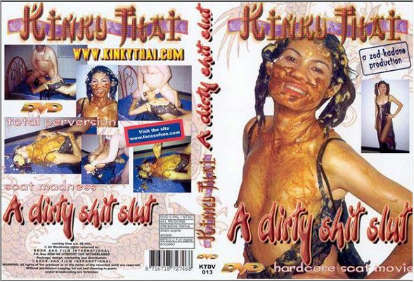 Kinky Thai - A Dirty Shit Slut