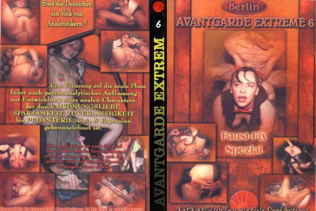 Avantgarde Extreme 6 - Faust-Fix Spezial (Heidi, Manuschka, Pipi)