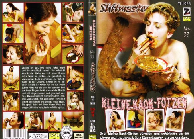 Shitmaster 33 – Kleine Kack-Fotzen (Full Edition – Three Video-stories)