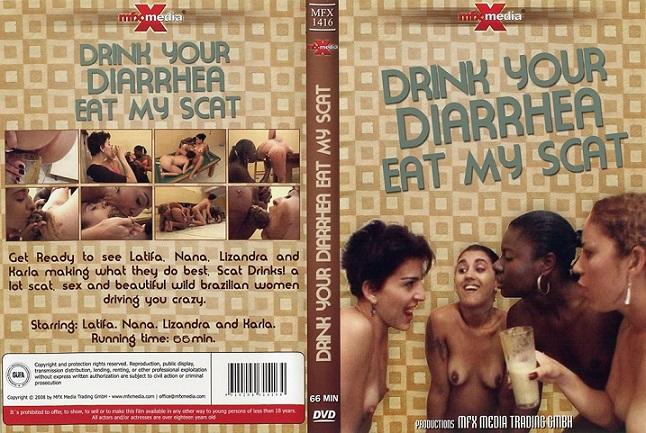 Drink your Diarrhea, Eat my Scat (2007) MFX-1416