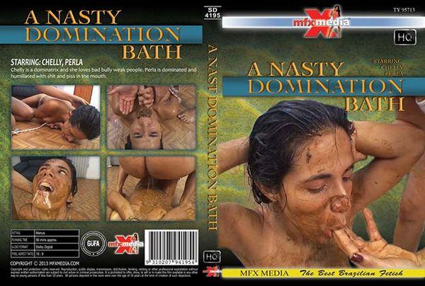 A Nasty Domination Bath